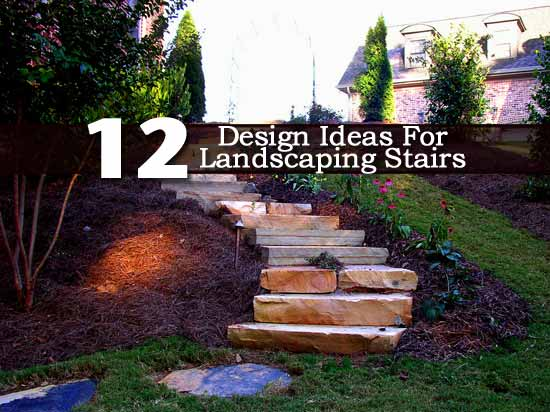 12 Design Ideas For Landscaping Stairs