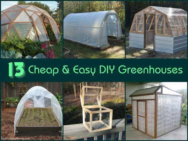 13 cheap and easy diy greenhouses for Build it yourself greenhouse