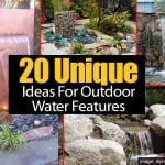 20 Unique Ideas For Outdoor Water Features