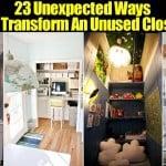 23 Surprising Ways To Transform An Unused Closet