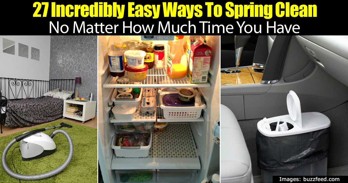 27 Incredibly Easy Ideas For Spring Cleaning No Matter