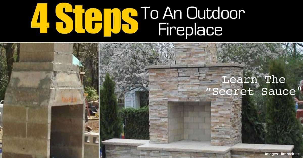 4 steps to make an outdoor fireplace for Pre engineered outdoor fireplace