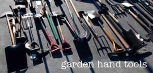 hand tools for the garden