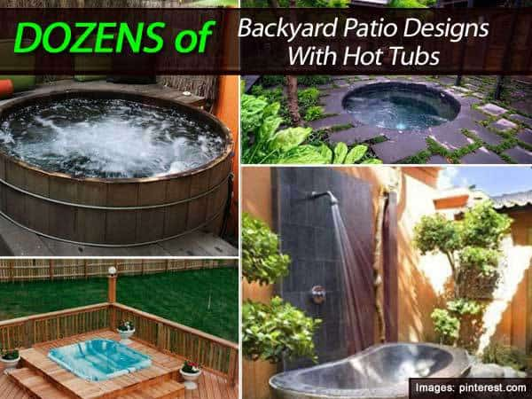 Dozens of backyard patio designs with hot tubs for Garden design ideas hot tubs