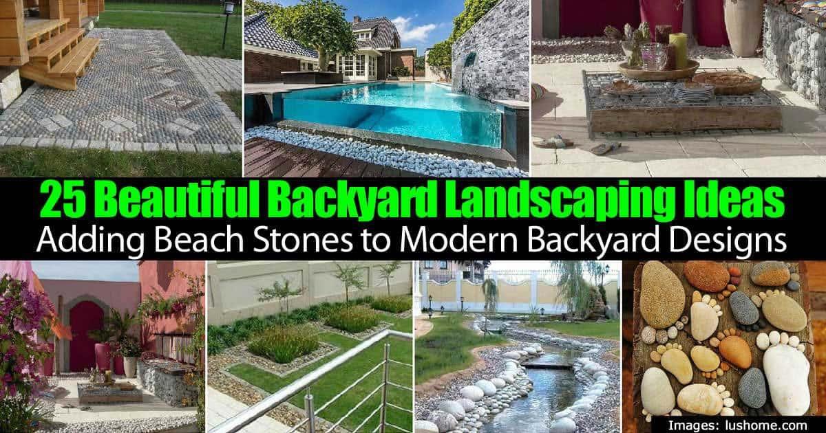 25 Beautiful Modern Backyard Landscape Designs Created By ... on Backyard Beach Landscape Design id=95769