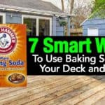7 Smart Ways To Use Baking Soda On Your Deck and Patio