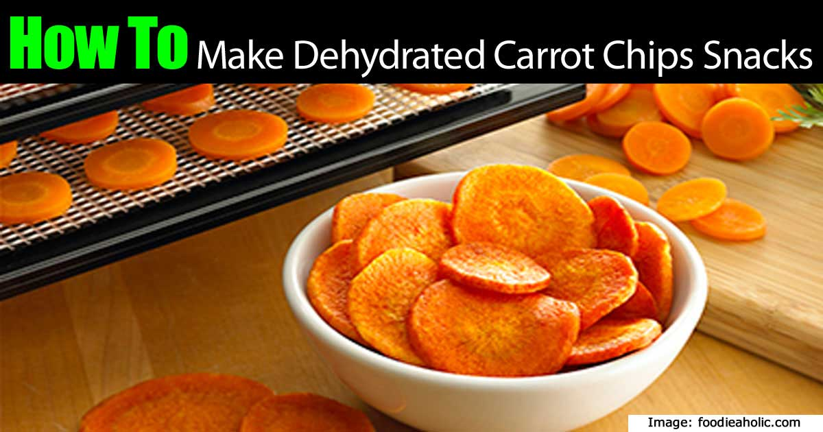 How To Make Healthy Dehydrated Carrot Chips Snacks