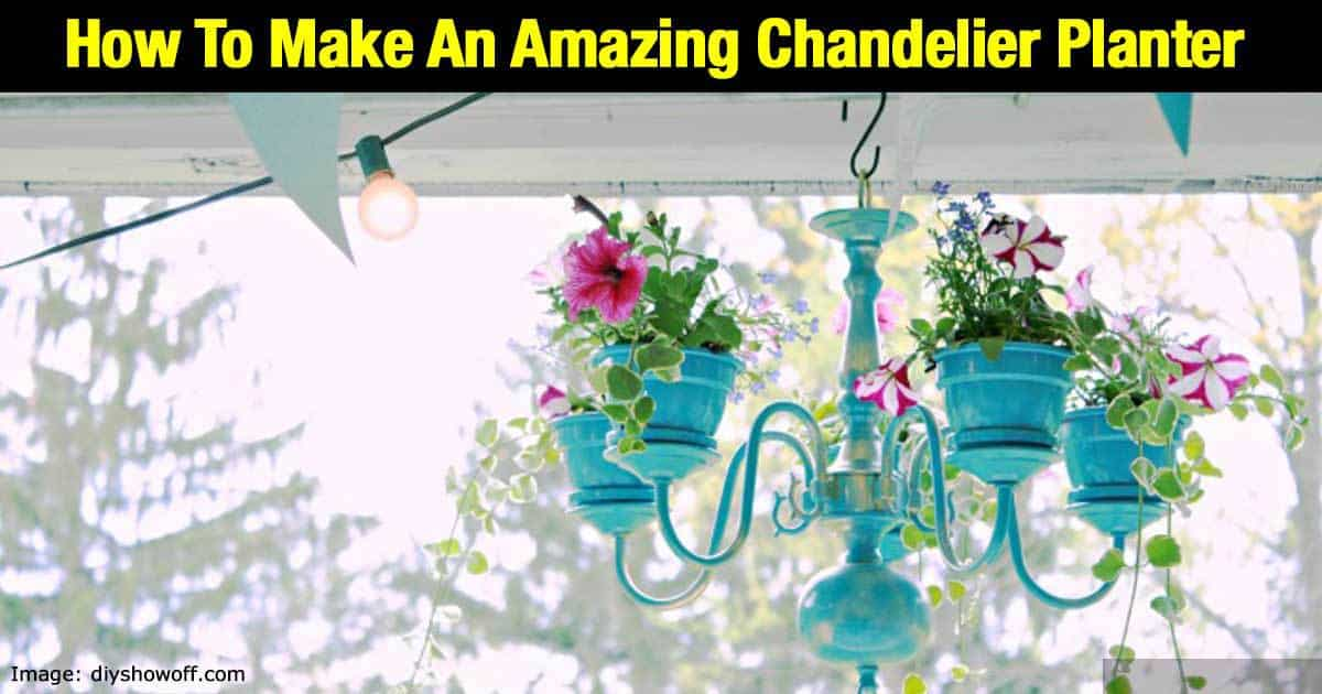 How To Make An Amazing Chandelier Planter Tutorial