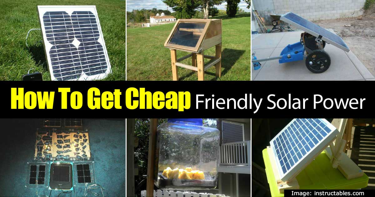 How To Get Cheap Friendly Solar Power