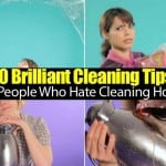 10 Brilliant Cleaning Tips For People Who Hate Cleaning House