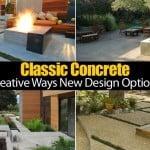 Classic Concrete Creative Ways & New Design Options