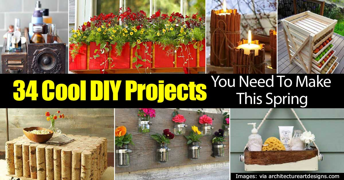 34 Cool Diy Projects You Need To Make This Spring
