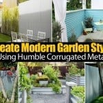 Create Modern Garden Style Using Humble Corrugated Metal