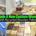 She Made A New Custom Wood Floor With Recycled Wooden Pallets