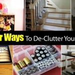 34 Clever Ways To De-Clutter Your Entire Life