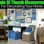 17+ Rule Of Thumb Measurements For Decorating Your Home