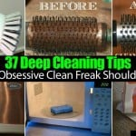 35 Tips For The Deep Cleaning Freak Who Lives In Your Home