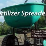 Tips On Buying The Best Lawn Fertilizer Spreader For Your Home