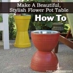 How To Make A Beautiful, Stylish Flower Pot Table