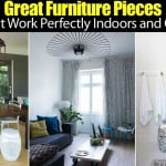 Great Furniture Pieces That Work Perfectly Indoors and Out