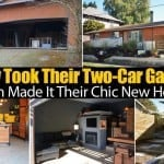 They Took Their Two-Car Garage… Then Made It Their Chic New Home