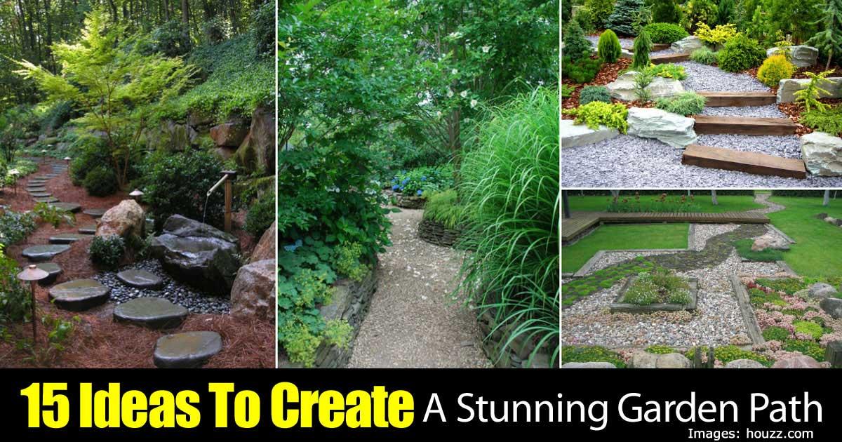 15 Ideas To Create A Stunning Garden Path