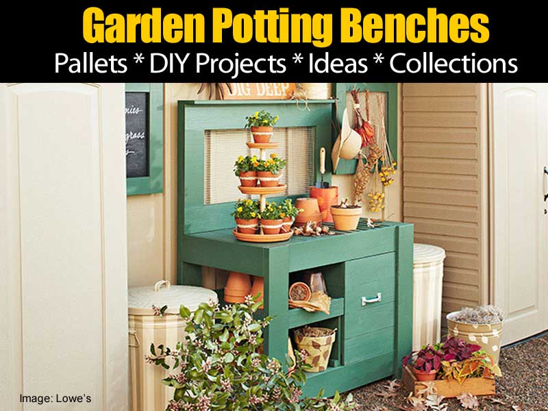 Potting Benches Part - 43: Garden Potting Bench Projects And Ideas