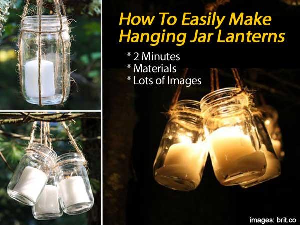 How to easily make hanging jar lanterns in 2 minutes - Make hanging lanterns ...
