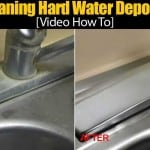 Cleaning Hard Water Deposits [Video How To]