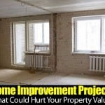 Home Improvement Projects That Could Hurt Your Property Value