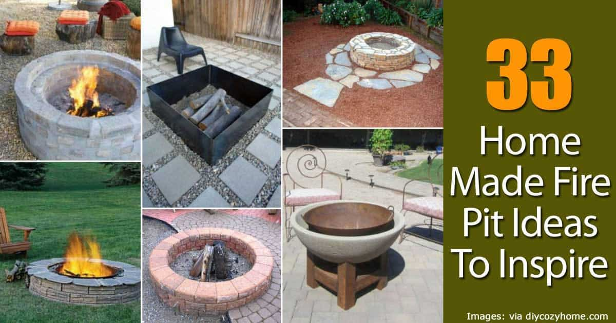 Home Made Fire Pit Ideas To Inspire