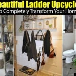 Beautiful Ladder Upcycles To Completely Transform Your Home