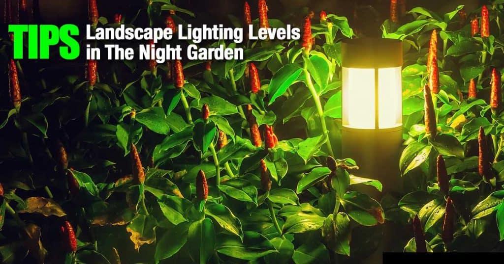 landscape lighting levels