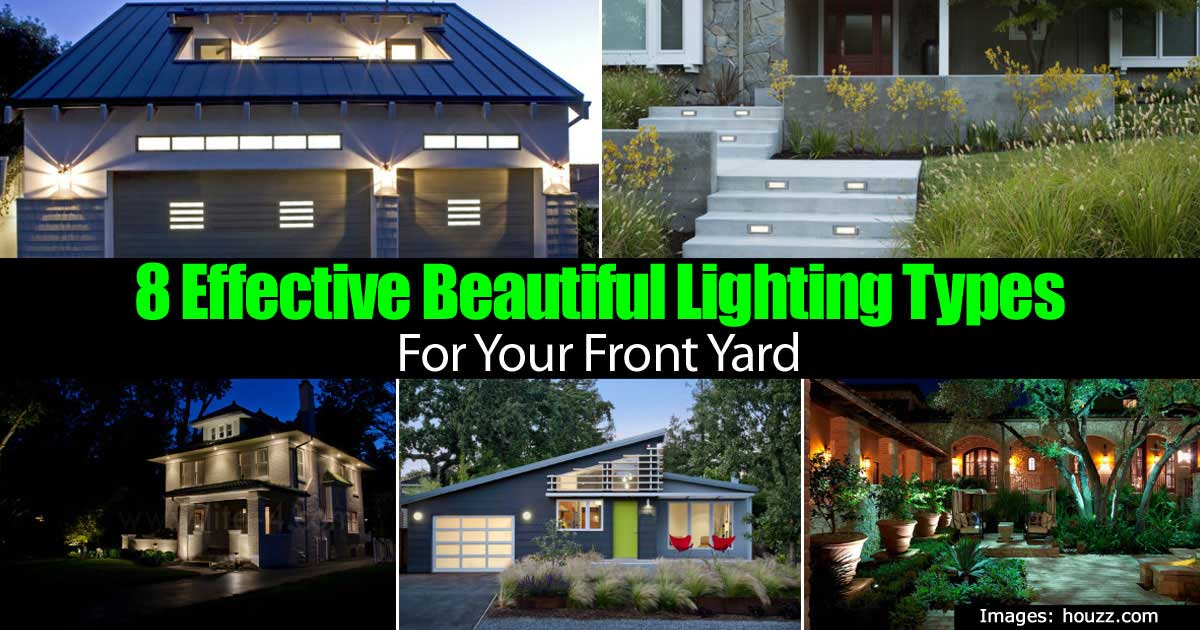8 Effective Beautiful Front Yard Lighting Ideas For Your Home