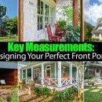 Key Measurements: Designing Your Perfect Front Porch