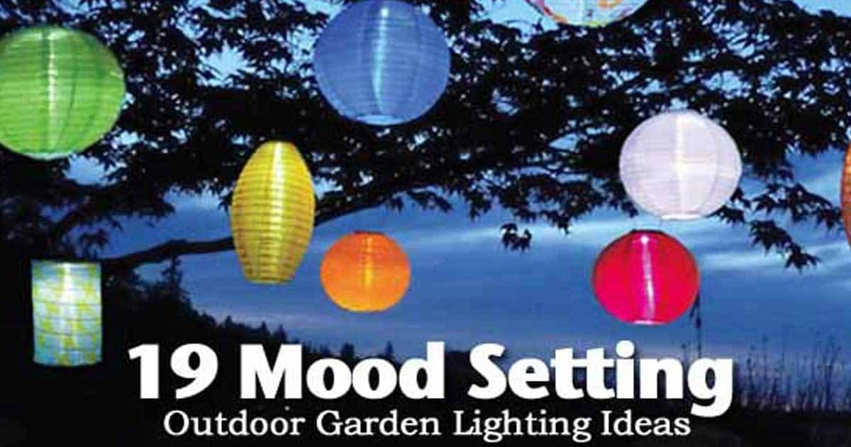 Garden Lighting Ideas jun 27 5 beautiful garden lighting ideas gardens sun and will have 19 Mood Setting Outdoor Garden Lighting Ideas
