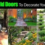 Using Old Doors To Decorate Your Garden