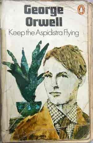 George Orwell Novel - Keep The Aspidistra Flying