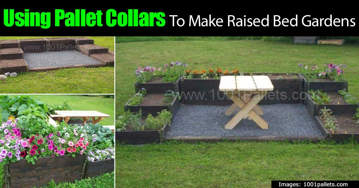 ... Make Raised Bed Gardens. Pallet Collars 93020151736