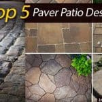 Top 5 Paver Patio Design Ideas