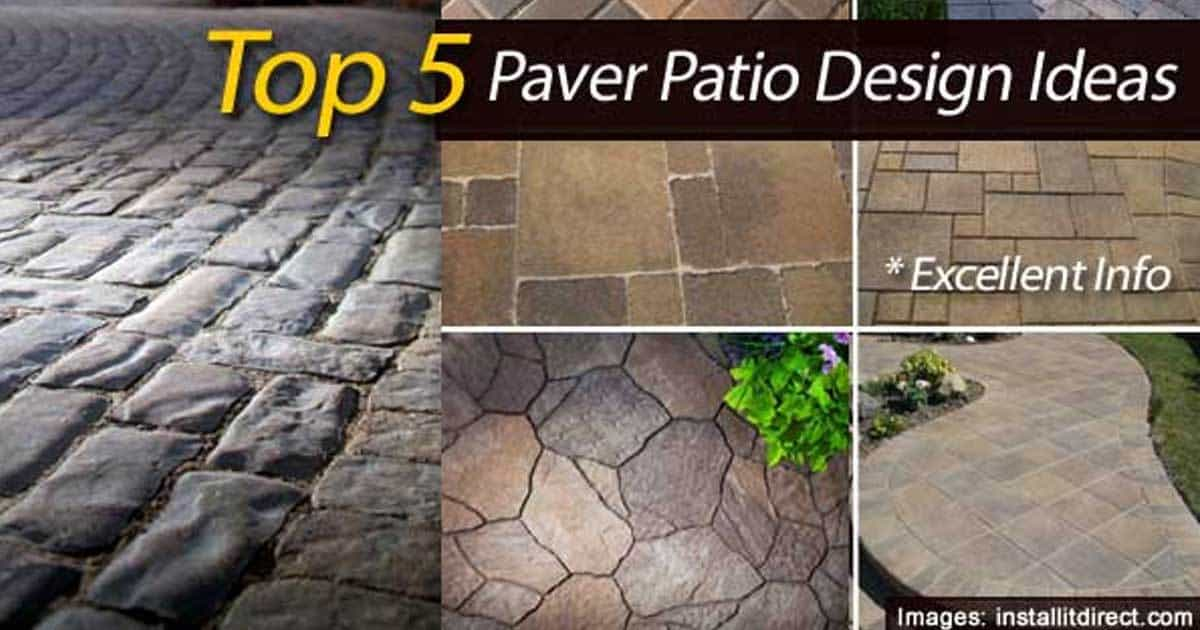 Patio Pavers: How To Create A Beautiful Patio With Pavers -