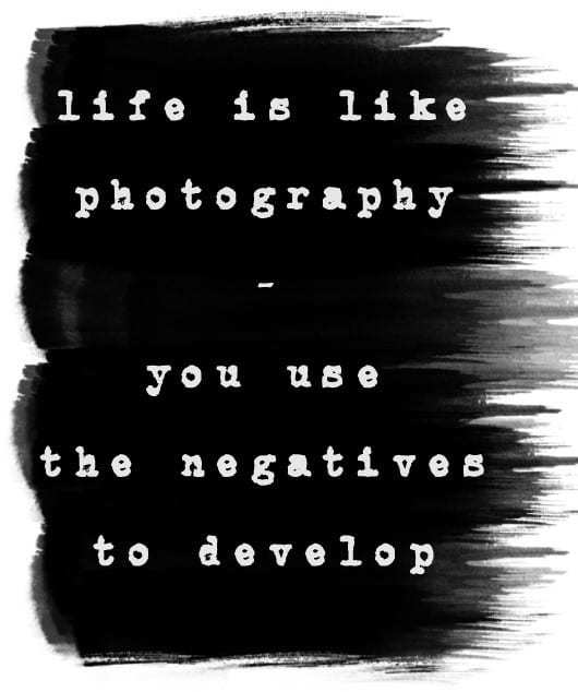 Quote - Learn To Be A Better Grower: Life Is Like Photography