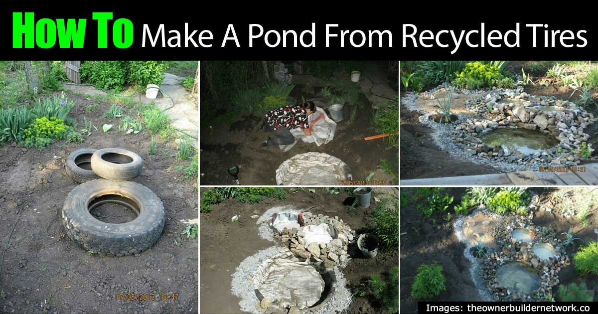 How to make a gorgeous decorative pond from old tires for How to build a koi pond cheap