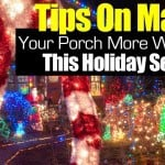 Tips On Making Your Porch More Welcoming This Holiday Season
