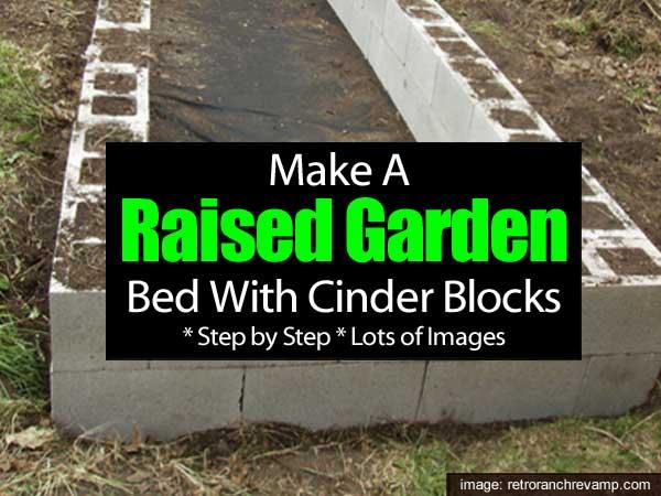 how to make a raised bed garden using concrete blocks - Cinder Block Raised Garden Bed