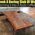 He Took A Boring Slab Of Wood… Transforming It Into A Rustic Coffee Table