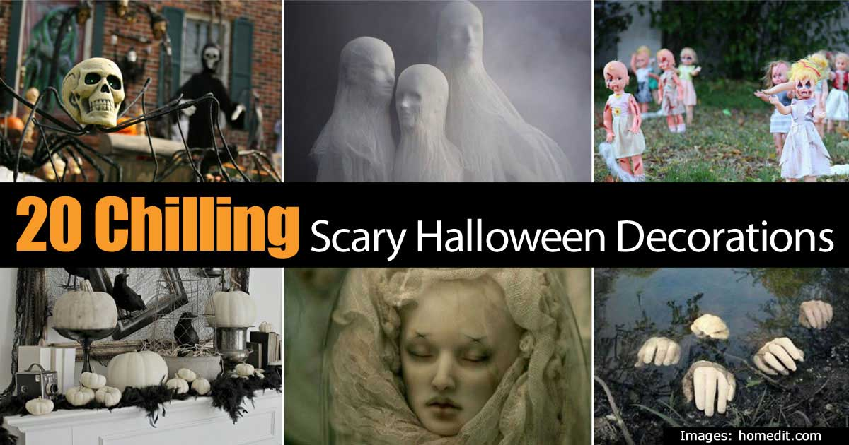 20 Chilling Scary Halloween Decorations Thatll Keep The