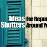 Ideas For Repurposing Shutters Around Your Home
