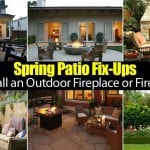 Spring/Summer/Fall Patio Makeover: Time For A Outdoor Fireplace or Fire Pit