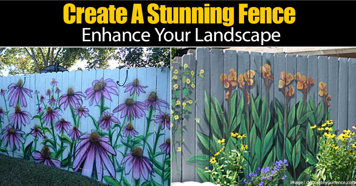 Cool Idea On How To Create A Stunning Fence Enhance Your Landscape